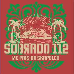 Sobrado 112 - No País da Skapolca (2011)
