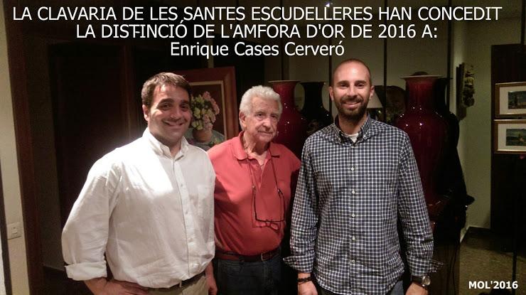 18.06.16 LA CLAVARIA DE LES SANTES ESCUDELLERES LI CONCEDIX L'AMFORA D'OR A ENRIQUE CASES CERVERÓ