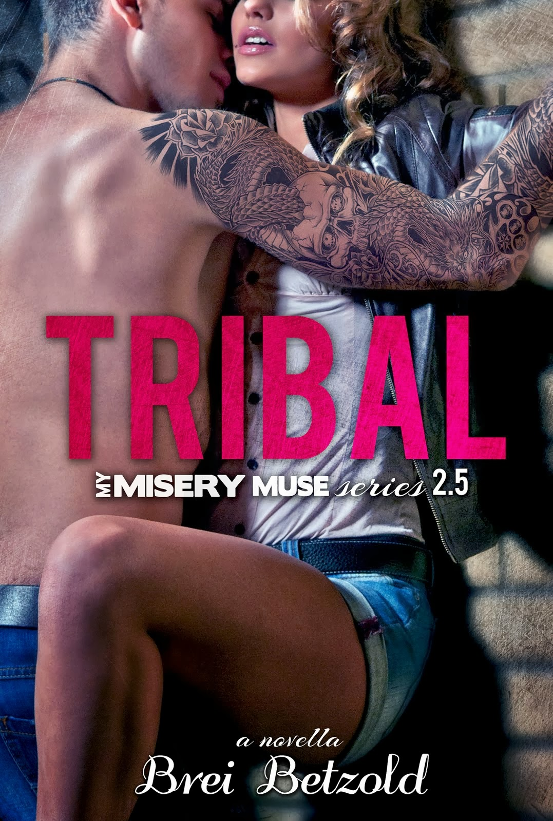 Tribal (My Misery Muse 2.5