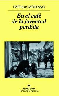 """""""En el café de la juventud perdida"""" - Patrick Modiano"""