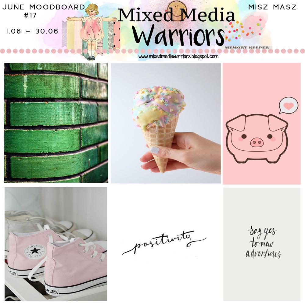 Wyzwanie MMW #17 Czerwcowy misz-masz moodboard | MMW #17 Creative challenge - June Moodboard