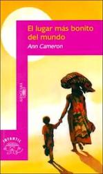 EL LUGAR MAS BONITO DEL MUNDO--ANN CAMERON