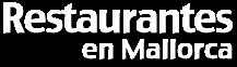 Restaurantes de Mallorca donde se come bien!