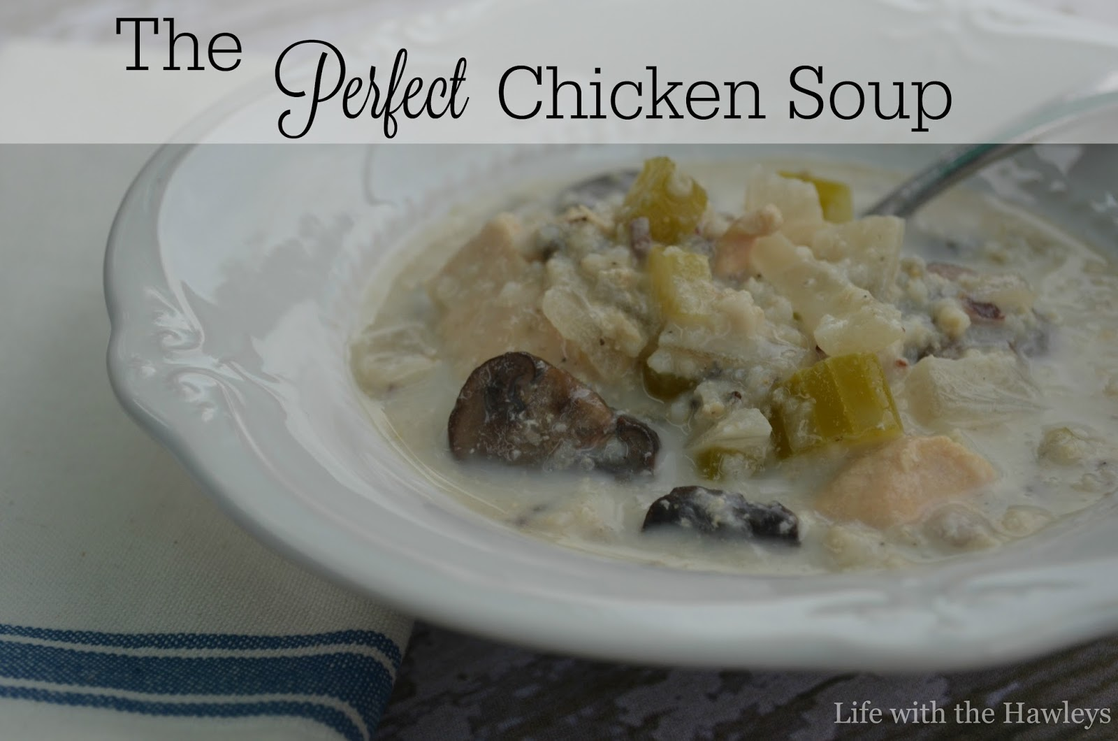 Hawley: The *Perfect* Chicken Soup