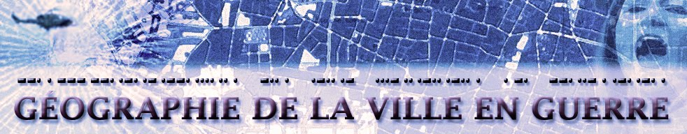Géographie de la ville en guerre - BLOG