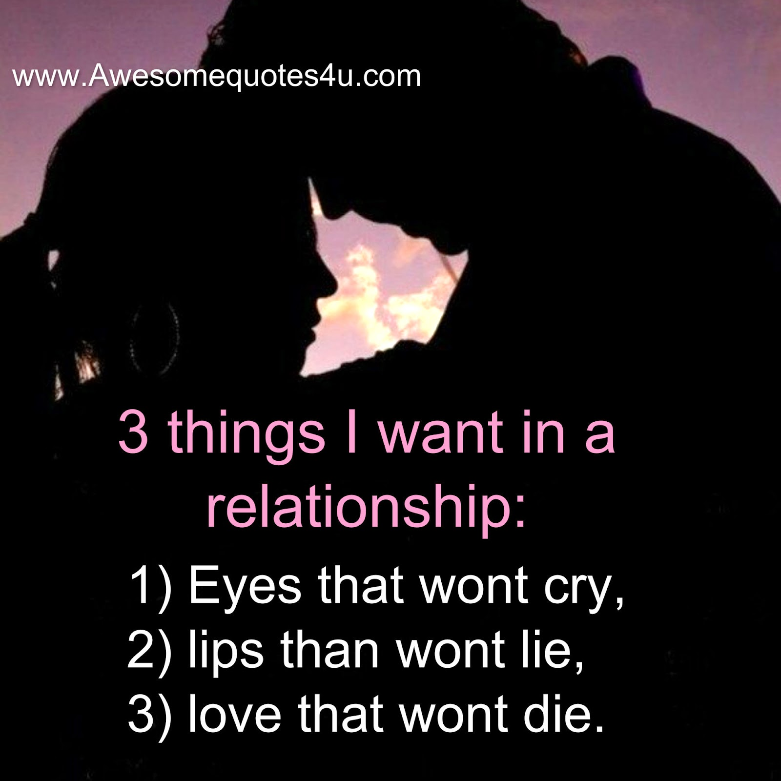 3 Things I Want In A Relationship