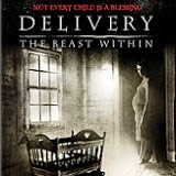 Delivery: The Beast Within DVD Review
