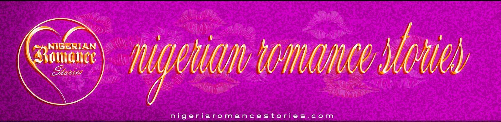 Nigerian Romance Stories