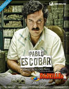 Ver Escobar el patrón del Mal Serie Capítulos