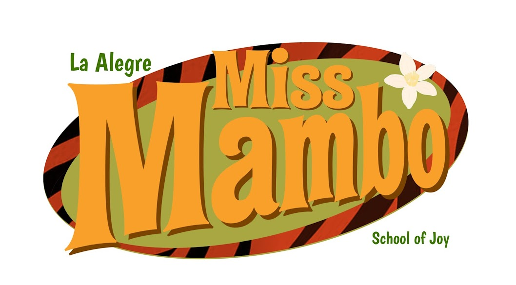 La Alegre Miss Mambo. School of Joy