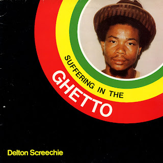 Delton Screechie - Suffering In The Ghetto
