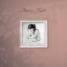 Maria Taylor - 'Overlook' CD Review (Saddle Creek)