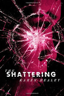 Shattering Review: The Shattering by Karen Healey