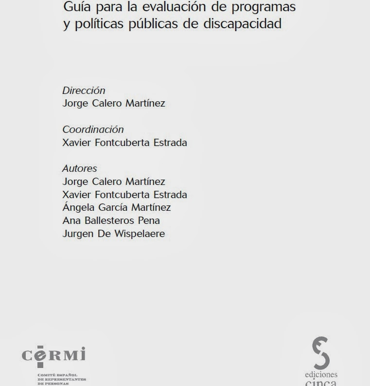 http://www.cermi.es/es-ES/ColeccionesCermi/Cermi.es/Lists/Coleccion/Attachments/105/00-Evaluacion%20de%20programas.pdf