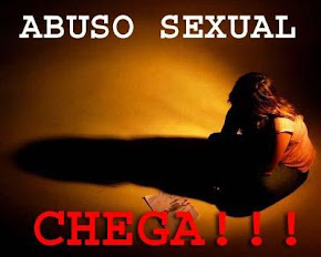 Denunciem o abuso sexual !!! Vamos dar um basta !!