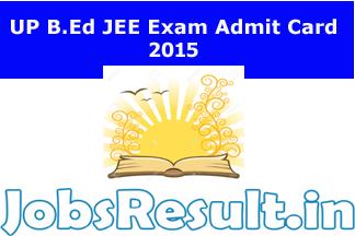 UP B.Ed JEE Exam Admit Card 2015