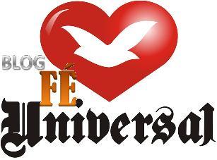 Blog Fé Universal - ~> 1 ANO <~