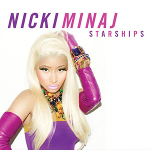 Nicki Minaj - Starships