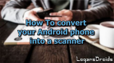 how-to-convert-android-phone-into-scanner