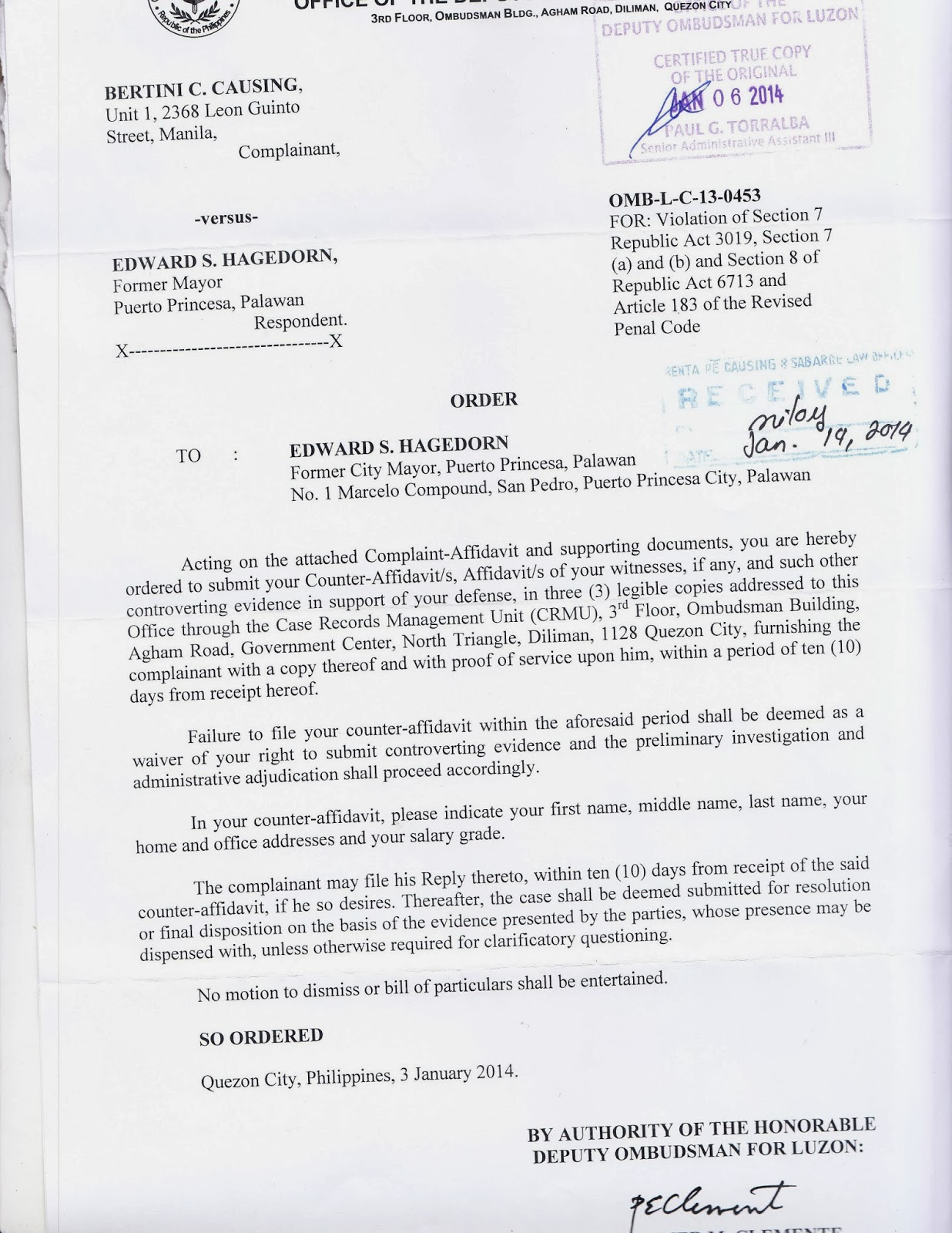 Ombudsman Acts On Orders Hagedorn To Answer My Charges