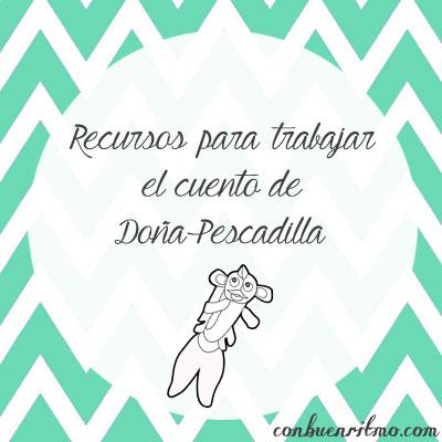 Recursos para trabajar el cuento de Doña Pescadilla