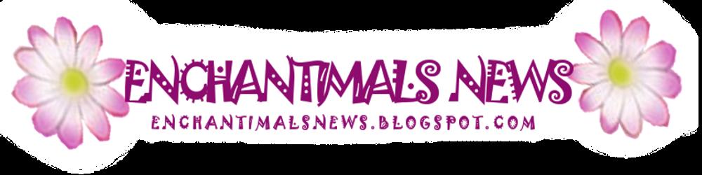 Enchantimals News