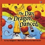 The Day the Dragon Danced cover