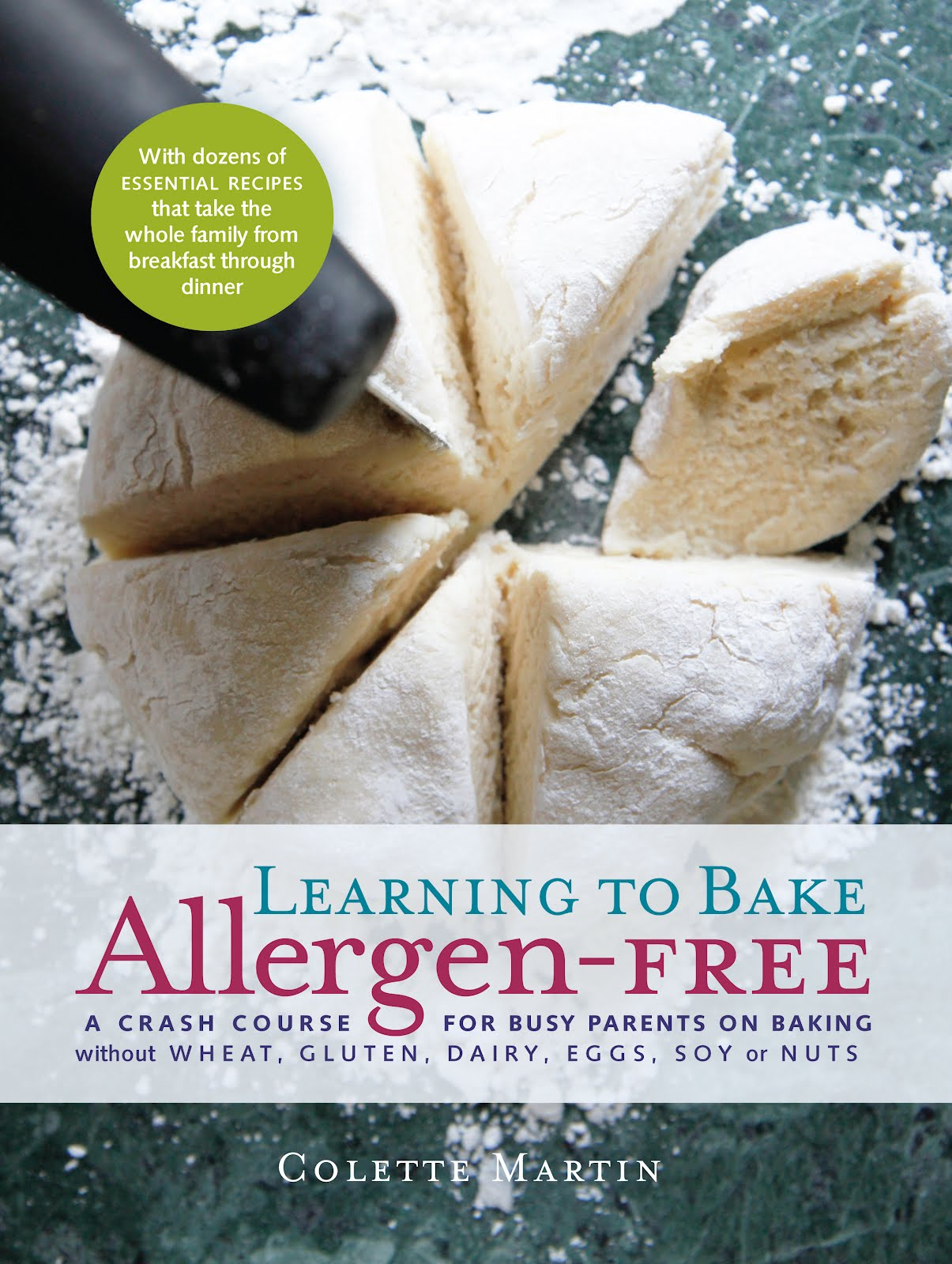 Learning to eat allergy free about the books learning to bake allergen free a crash course for busy parents on baking without wheat gluten dairy eggs soy or nuts forumfinder Choice Image
