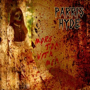 Parris Hyde - Mors Tua Vita Mea
