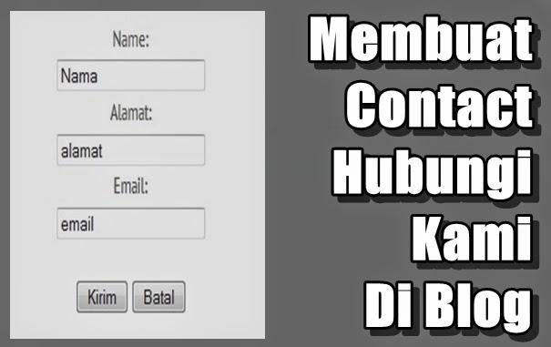 Cara Mudah Membuat Contact/Hubungi kami Di Blog