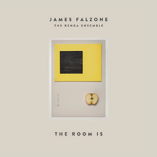 James Falzone, the Renga Ensemble, The Room Is