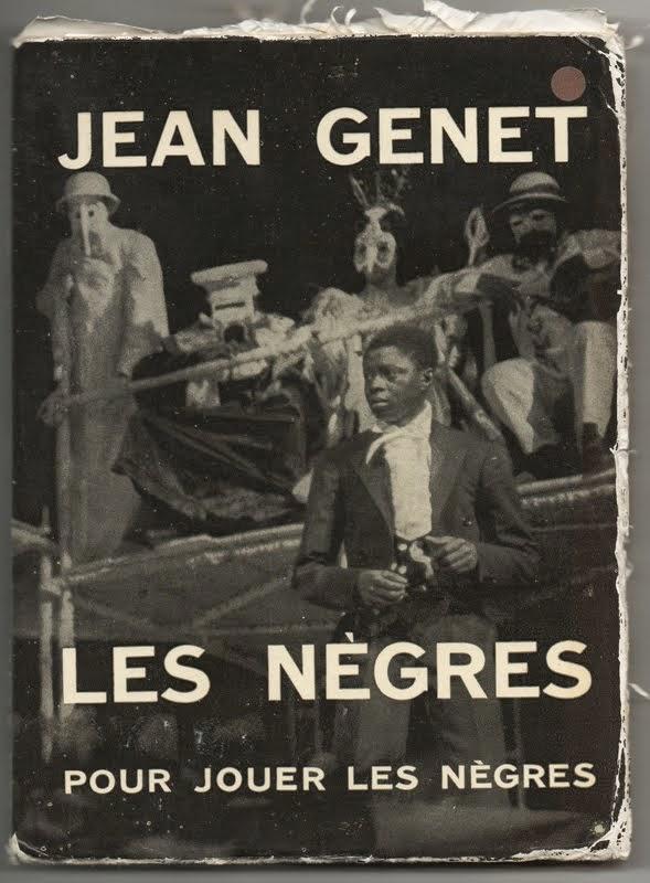 JEAN GENET, Les Nègres