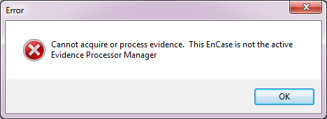 Evidence Processor error message