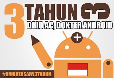 Tiga Tahun Drio AC, Dokter Android #Anniversary3tahun - Drio AC, Dokter Android