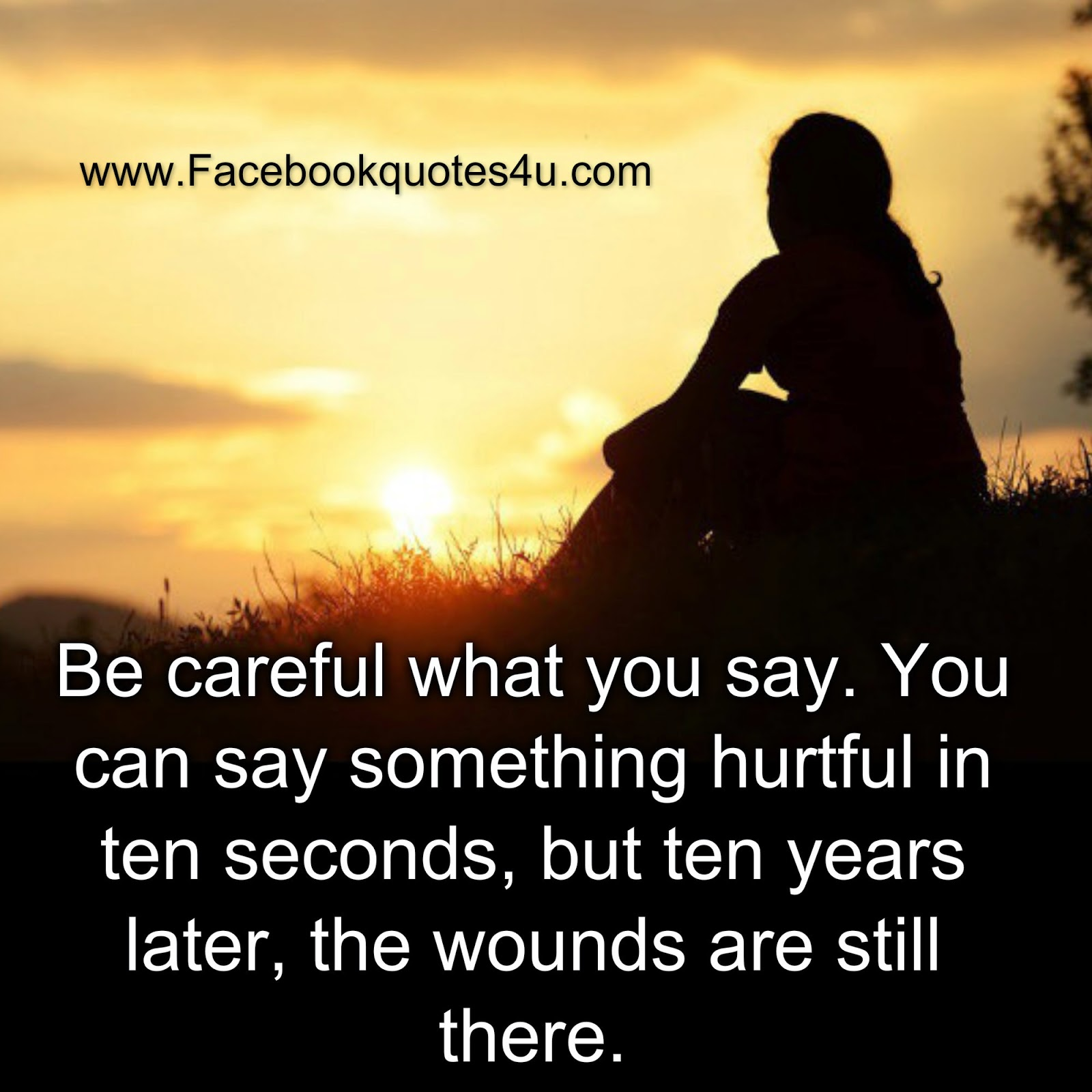 Hurtful Love Quotes Mesmerizing Quotes You Can Say Something Hurtful In 10 Seconds