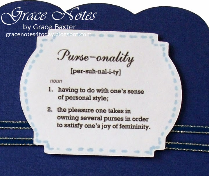 Purse-onality, definition by Grace Baxter