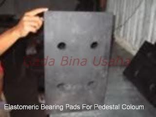 Elastomeric Bearing Pads (Bantalan Karet Elastomer)