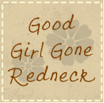 Good Girl Gone Redneck