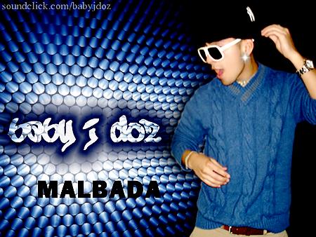 Baby J {Doz} - Malbada