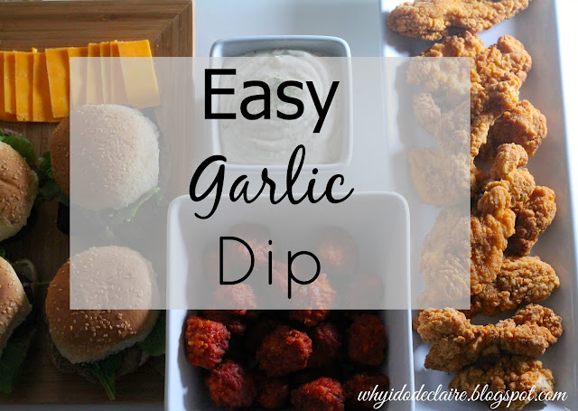 easy garlic dip for chicken fingers or burgers
