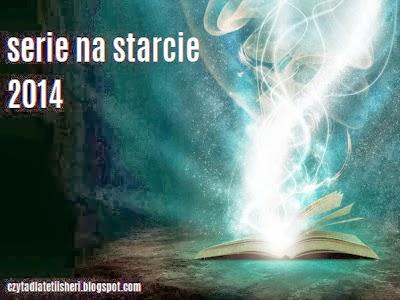 http://czytadlatetiisheri.blogspot.com/2013/12/serie-na-starcie-2014-zapisy.html