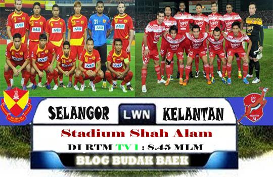 Live Streaming Selangor vs Kelantan 12 Oktober 2012
