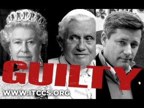 Crimes Against Humanity: Arrest Warrants Issued for Pope Benedict XVI, Queen Elizabeth, and Stephen Harper