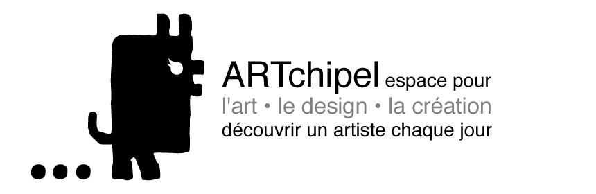 ARTchipel art contemporain - Un artiste chaque jour