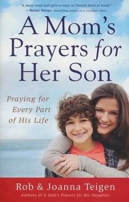 A Mom's Prayers for Her Son {Rob & Joanna Teigen} | #bookreview #tingsmombooks #revellreads