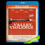En el valle de la violencia (2016) BRRip 720p Audio Dual Latino-Ingles