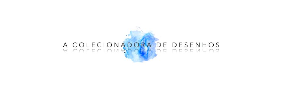 A Colecionadora de Desenhos