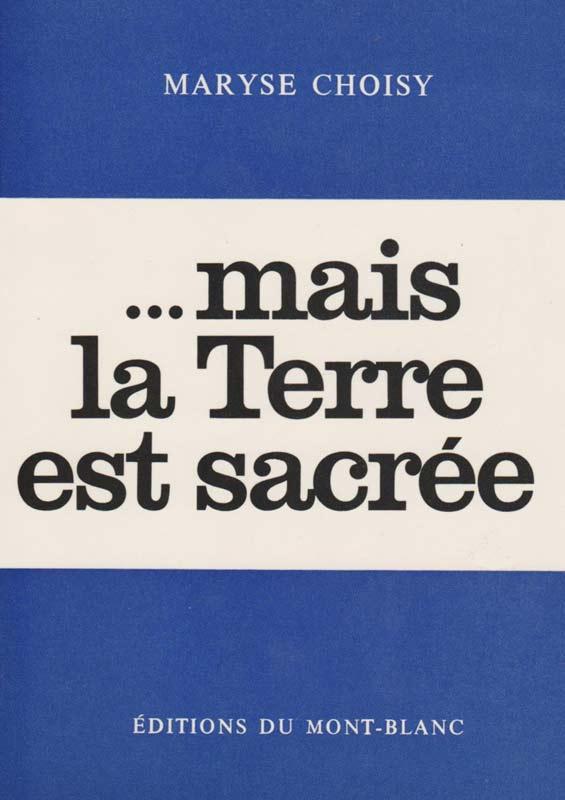 http://marysechoisy.blogspot.fr/2015/06/1968-mais-la-terre-est-sacree.html