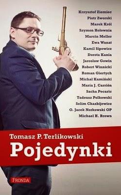 """""""Pojedynki"""" – Tomasz P. Terlikowski"""