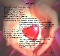 Tak kutulis puisi dengan huruf, yang redup bila tiada cahaya, kutulis puisi dengan cinta, menciptakan cakrawala di dada.